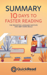 """Summary of """"10 Days to Faster Reading"""" by The Princeton Language Institute and Abby Marks Beale"""