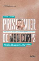 Download and Read Online Prisonnier de mon corps