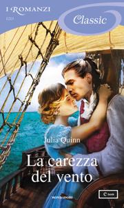La carezza del vento (I Romanzi Classic) Book Cover