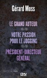 Le Grand Auteur Notre Passion Pour Le Jogging Pr Sident Directeur G N Ral