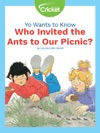 Yo Wants To Know Who Invited The Ants To Our Picnic