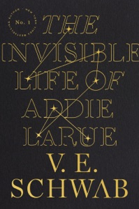 The Invisible Life of Addie LaRue by V. E. Schwab Book Cover