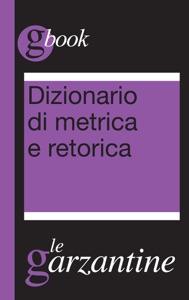 Dizionario di metrica e retorica Book Cover