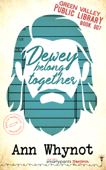 Dewey Belong Together