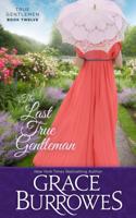 Grace Burrowes - The Last True Gentleman artwork