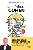 La méthode Cohen : Perdre du poids sans en reprendre avec la stratégie du Dr Jean-Michel Cohen Book Cover
