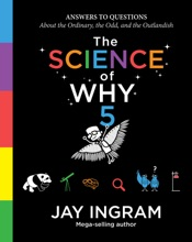 The Science of Why, Volume 5