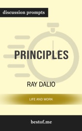 Principles: Life and Work by Ray Dalio (Discussion Prompts) PDF Download