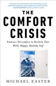 The Comfort Crisis Book Cover