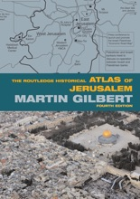 The Routledge Historical Atlas Of Jerusalem