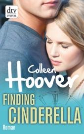 Finding Cinderella – Der Bestseller zum Valentinstag 2021
