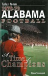 Tales From 1978-79 Alabama Football A Time Of Champions