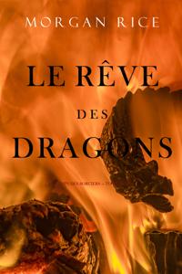 Le Rêve des Dragons (Le Temps des Sorciers — Tome Huit) Couverture de livre