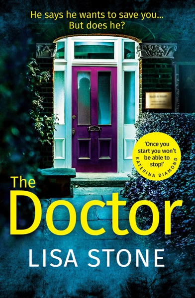 The Doctor - Lisa Stone book cover
