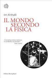 Il mondo secondo la fisica di Jim Al-Khalili Copertina del libro