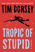 Download and Read Online Tropic of Stupid