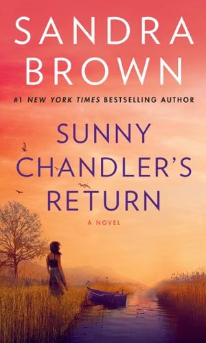 Sandra Brown - Sunny Chandler's Return