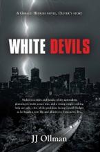 White Devils: A Gerald Hodges novel, Oliver's Story