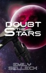 Doubt The Stars