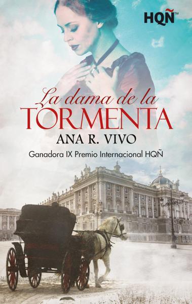 La dama de la tormenta - Ganadora IX Premio Internacional HQÑ por Ana R. Vivo