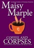Coffee & Corpses: A Clean Small Town Cozy Mystery With Coffee & Romance