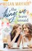 Megan Mayfair - The Things We Leave Unsaid artwork
