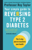 Professor Roy Taylor - Your Simple Guide to Reversing Type 2 Diabetes artwork