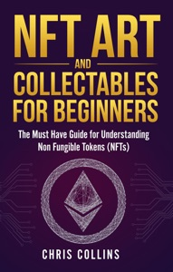 NFT Art and Collectables for Beginners Book Cover