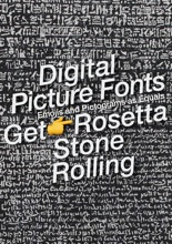 Digital Picture Fonts Get The Rosetta Stone Rolling