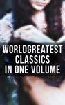 Worlds Greatest Classics In One Volume