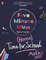 Daisy Upton - Time For Home School: Maths artwork
