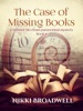 The Case of Missing Books