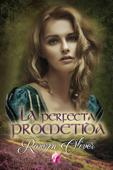 La perfecta prometida Book Cover
