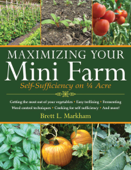 Download and Read Online Maximizing Your Mini Farm
