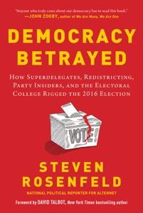 Democracy Betrayed
