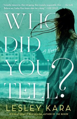 Lesley Kara - Who Did You Tell?