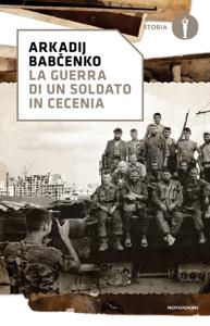 La guerra di un soldato in Cecenia Libro Cover