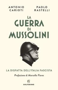 La guerra di  Mussolini Book Cover