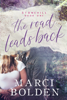Marci Bolden - The Road Leads Back  artwork