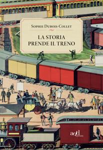 La storia prende il treno Libro Cover