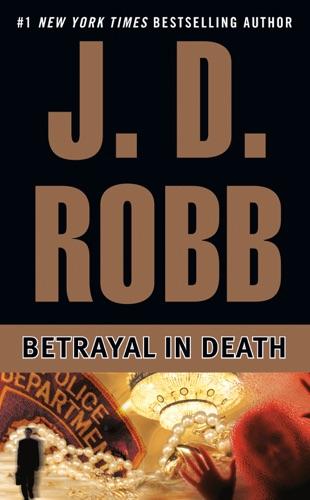 J. D. Robb - Betrayal in Death