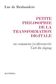 Petite philosophie de la transformation digitale