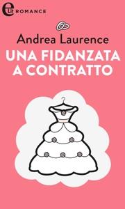 Una fidanzata a contratto (eLit) Book Cover