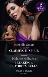 The Cost Of Claiming His Heir / Breaking The Playboy's Rules