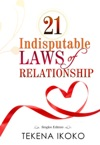 21 Indisputable Laws Of Relationship
