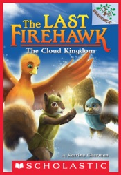 The Cloud Kingdom: A Branches Book (The Last Firehawk #7)