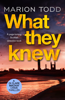 Marion Todd - What They Knew artwork