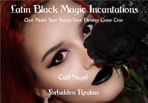 Latin Black Magic Incantations Copertina del libro