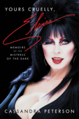 Download and Read Online Yours Cruelly, Elvira