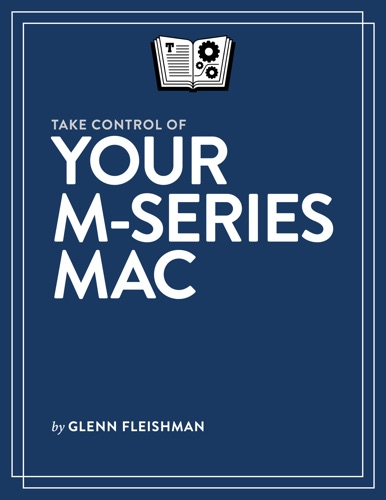 Take Control of Your M-Series Mac Book